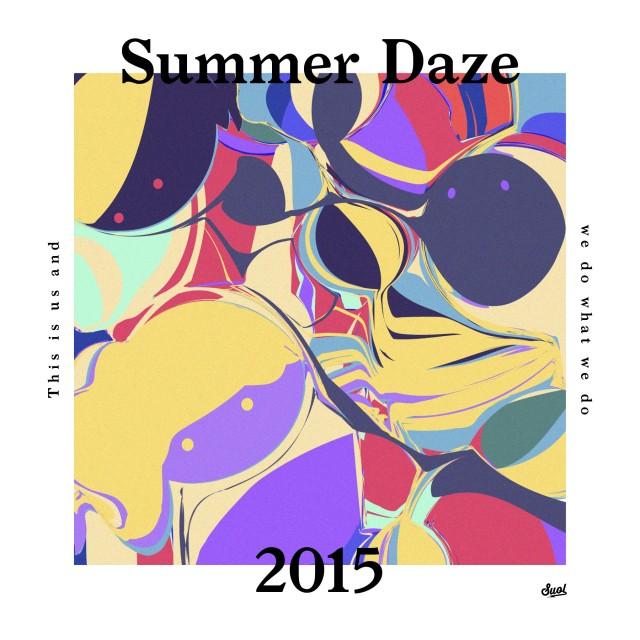 SUOL SUMMER DAZE 2015