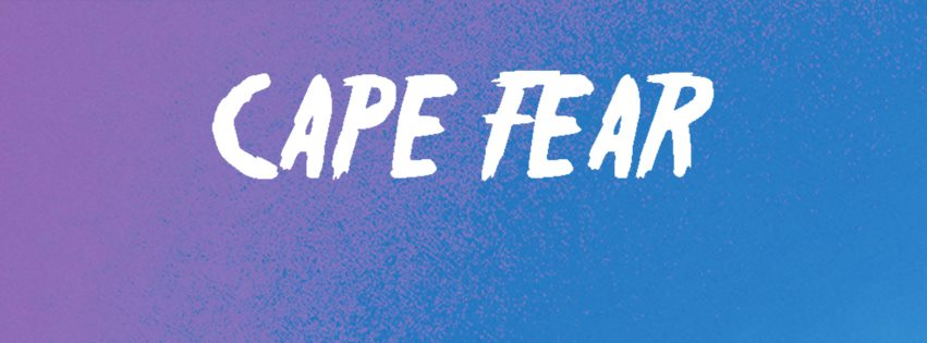 "Cape Fear – ""Go Outside"""